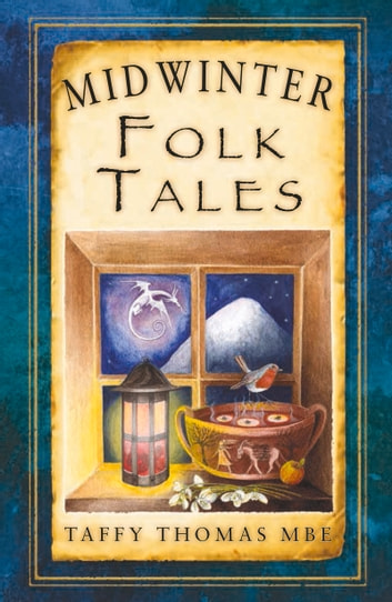 Midwinter Folk Tales eBook by Taffy Thomas