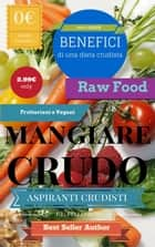 Mangiare crudo ebook by P.L. Pellegrino