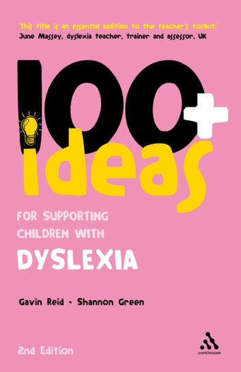 100+ Ideas for Supporting Children with Dyslexia ebook by Shannon Green,Dr. Gavin Reid