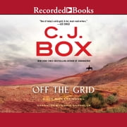Off the Grid audiobook by C.J. Box
