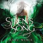 Siren's Song livre audio by Mary Weber
