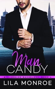Man Candy ebook by Lila Monroe