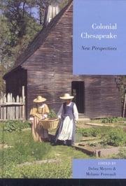 Colonial Chesapeake - New Perspectives ebook by