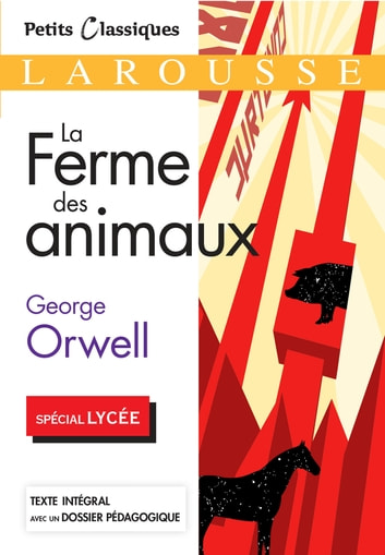 La ferme des Animaux ebook by Georges Orwell