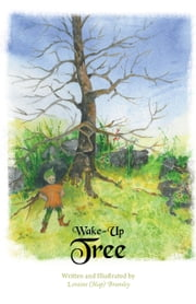 Wake-Up Tree ebook by Bramley, Loraine (Hap)
