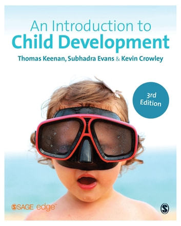 An Introduction to Child Development ebook by Thomas Keenan,Subhadra Evans,Dr. Kevin Crowley