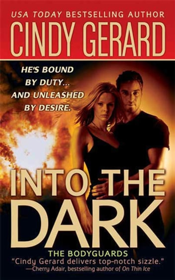 Into the Dark - The Bodyguards ebook by Cindy Gerard