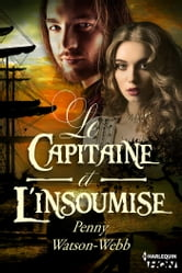 Le capitaine et l'insoumise ebook by Penny Watson-Webb