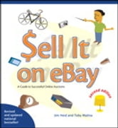 Sell it on eBay - A Guide to Successful Online Auctions, Second Edition ebook by Jim Heid,Toby Malina