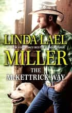 The McKettrick Way ekitaplar by Linda Lael Miller