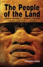 The People of the Land ebook by Africanus E. Davies