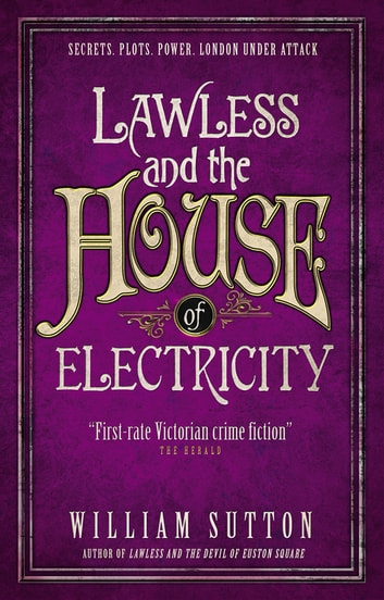 Lawless and the House of Electricity ebook by William Sutton