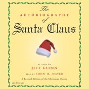 The Autobiography of Santa Claus audiobook by Jeff Guinn
