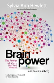 "The Power of ""OUT"" - LGBT in the Workplace ebook by Sylvia Ann Hewlett,Karen Sumberg"