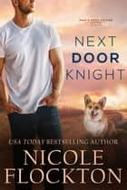 Next Door Knight ebook by Nicole Flockton