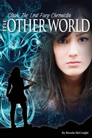 Cleah: The Lost Fury Chronicles The Otherworld ebook by Brenda McCreight