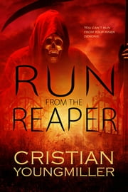 Run From the Reaper ebook by Cristian YoungMiller