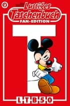 Lustiges Taschenbuch Fan-Edition 02 - Sonderband ebook by Walt Disney