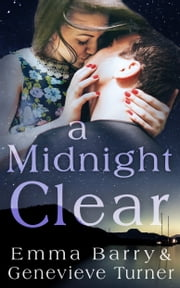 A Midnight Clear (A Fly Me to the Moon Holiday Novella ebook by Emma Barry,Genevieve Turner