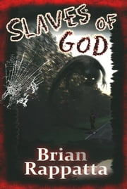 Slaves of God ebook by Brian Rappatta