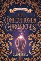 The Confectioner Chronicles ebook by