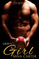 Gray's Girl ebook by Mina Carter