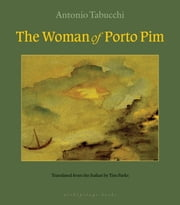 The Woman of Porto Pim ebook by Antonio Tabucchi,Tim Parks