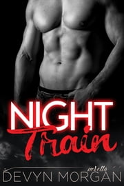 Night Train ebook by Devyn Morgan