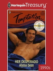 Her Desperado ebook by Alyssa Dean