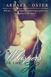 Whispers of the Heart ebook by Barbara Woster