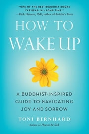 HOW TO WAKE UP ebook by Toni Bernhard