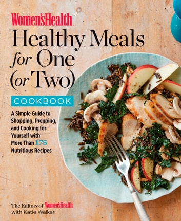 Womens health healthy meals for one or two cookbook ebook by womens health healthy meals for one or two cookbook a simple guide to forumfinder Gallery
