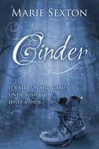 Cinder ebook by Marie Sexton