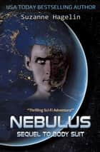 Nebulus - The Silvarian Trilogy, #2 ebook by Suzanne Hagelin