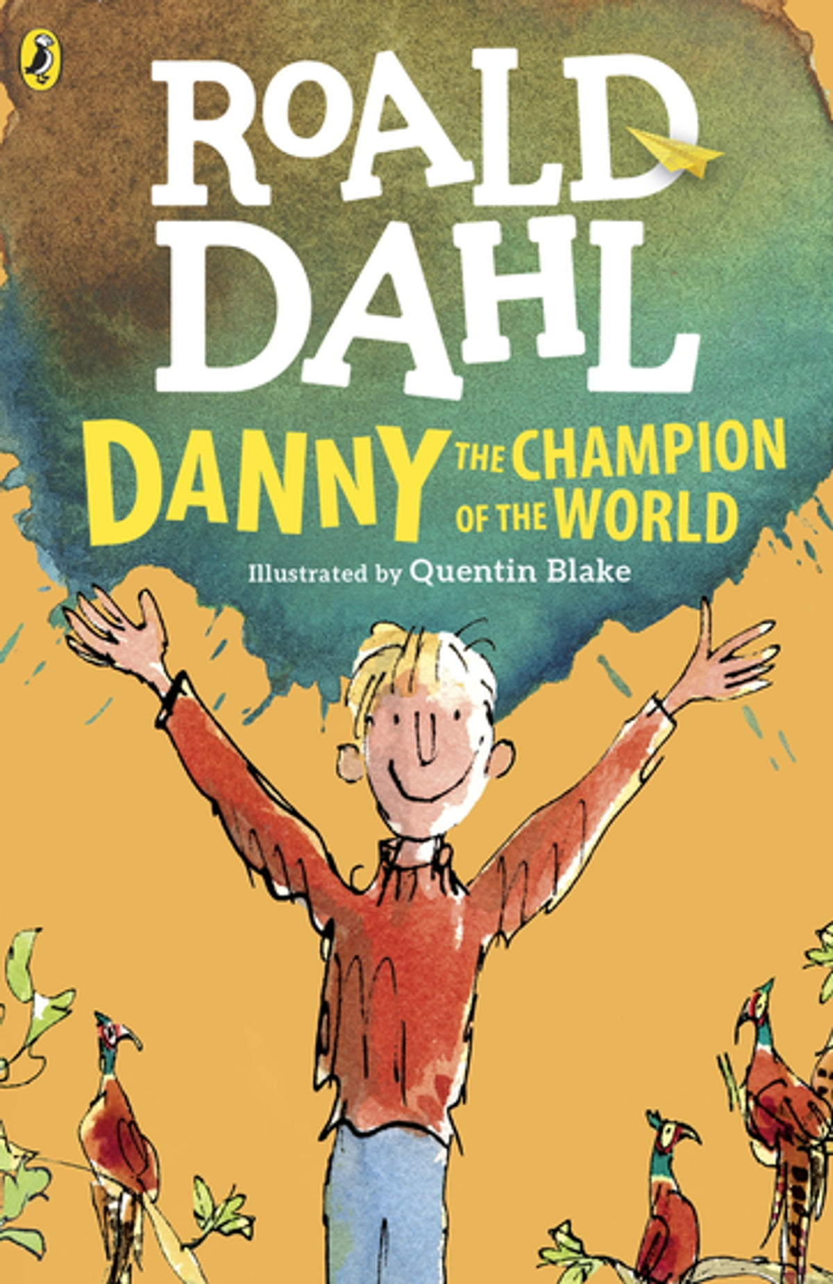 Danny the Champion of the World eBook by Roald Dahl | Rakuten Kobo