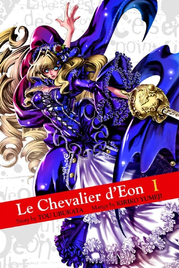 Le Chevalier d'Eon - Volume 1 ebook by Tou Ubukata