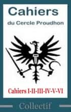 Cahiers du Cercle Proudhon ebook by COLLECTIF