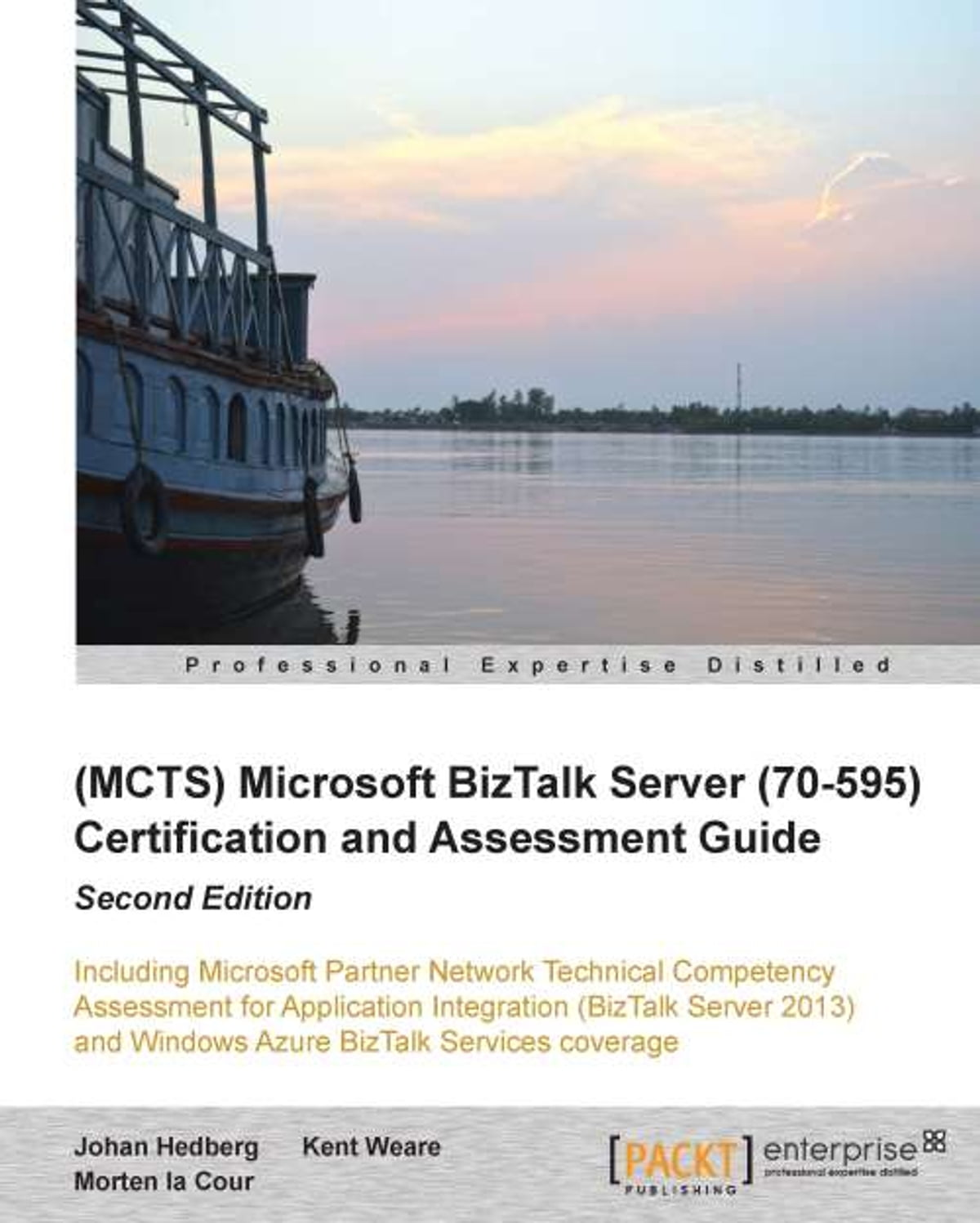 Mcts Microsoft Biztalk Server 70 595 Certification And Assessment