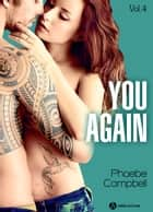 You again, vol. 4 電子書 by Phoebe P. Campbell