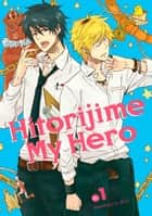 Hitorijime My Hero 1 ebook by