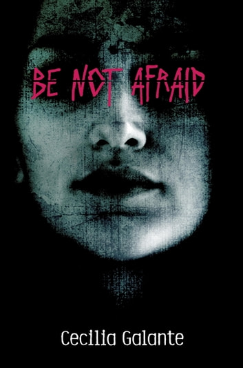 Be Not Afraid ebook by Cecilia Galante