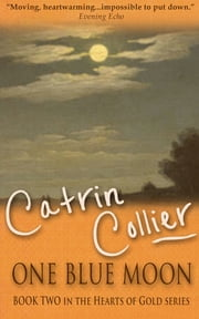 One Blue Moon ebook by Catrin Collier