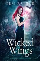 Wicked Wings E-bok by Keri Arthur