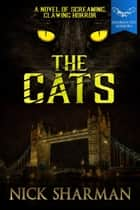 The Cats ebook by Nick Sharman