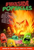 Fireside Popsicles ebook by M.C. O'Neill