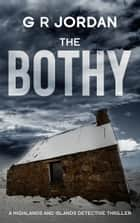 The Bothy ebook by G R Jordan