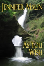As You Wish - A time travel romance to Regency England ebook by Jennifer Malin