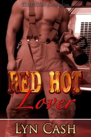 Red Hot Lover ebook by Lyn Cash