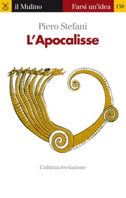 L'Apocalisse ebook by Piero, Stefani