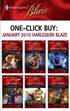 One-Click Buy: January 2010 Harlequin Blaze ebook by Julie Kenner, Kathleen O'Reilly, Jo Leigh,...